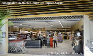 Supermarkt Market Dome Centerparc Allgäu Ferienpark Leutkirch