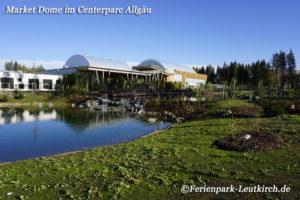 Market Dome mit See im Centerparc Allgäu Ferienpark Leutkirch